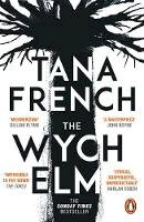 French, Tana - The Wych Elm: The Sunday Times bestseller - 9780241379530 - V9780241379530