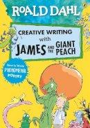 Dahl, Roald - Roald Dahl Creative Writing with James and the Giant Peach: How to Write Phenomenal Poetry - 9780241384626 - 9780241384626