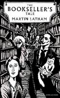 Latham, Martin - The Bookseller's Tale - 9780241408810 - V9780241408810
