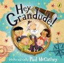 McCartney, Paul - Hey Grandude! - 9780241420133 - 9780241420133