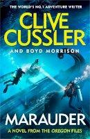Cussler, Clive, Morrison, Boyd - Marauder (The Oregon Files) - 9780241424643 - 9780241424643