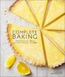 Bretherton, Caroline - Complete Baking: Classic Recipes and Inspiring Variations to Hone Your Technique - 9780241426036 - 9780241426036