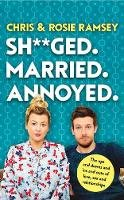 Ramsey, Chris, Ramsey, Rosie - Sh**ged. Married. Annoyed. - 9780241447123 - V9780241447123