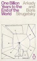 Strugatsky, Arkady, Strugatsky, Boris - One Billion Years to the End of the World (Penguin Science Fiction) - 9780241472477 - 9780241472477