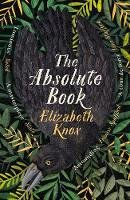 Knox, Elizabeth - The Absolute Book - 9780241473931 - 9780241473931