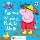 Peppa Pig - Peppa Pig: Peppa's Muddy Puddle Walk (Save the Children) - 9780241476444 - 9780241476444