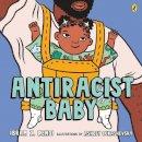 Kendi, Ibram X. - Antiracist Baby - 9780241512388 - 9780241512388