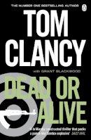Clancy, Tom; Blackwood, Grant - Dead Or Alive (Jack Ryan Jr 2) - 9780241951866 - KSG0016133