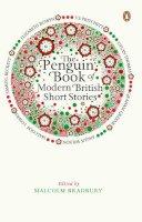 Bradbury, Malcolm - The Penguin Book of Modern British Short Stories - 9780241952863 - V9780241952863