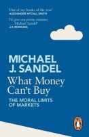 Sandel, Michael - What Money Can't Buy - 9780241954485 - V9780241954485