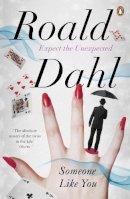 Dahl, Roald - Someone Like You - 9780241955703 - V9780241955703