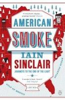 SINCLAIR   IAIN - AMERICAN SMOKE - 9780241955819 - V9780241955819