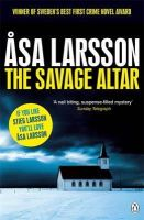 Asa Larsson - The Savage Altar (Rebecka Martinsson 1) - 9780241956441 - V9780241956441