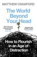 Crawford, Matthew - The World Beyond Your Head - 9780241959442 - V9780241959442
