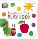 Carle, Eric - Very Hungry Caterpillar: Touch and Feel Playbook (Touch & Feel) - 9780241959565 - V9780241959565