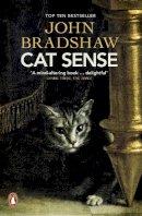 BRADSHAW   JOHN - CAT SENSE - 9780241960455 - V9780241960455