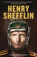 Shefflin, Henry - Henry Shefflin: The Autobiography - 9780241961711 - KEX0308945
