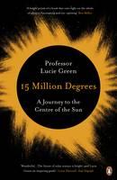 Green, Professor Lucie - 15 Million Degrees - 9780241963555 - V9780241963555