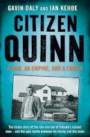 Daly, Gavin, Kehoe, Ian - Citizen Quinn - 9780241966310 - V9780241966310