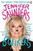 Saunders, Jennifer - Bonkers: My Life in Laughs - 9780241967263 - V9780241967263