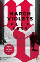 Kerr, Philip - March Violets (Bernie Gunther) - 9780241976012 - 9780241976012