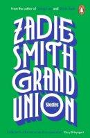 Smith, Zadie - Grand Union - 9780241983126 - 9780241983126