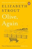 Strout, Elizabeth - Olive, Again: New novel by the author of the Pulitzer Prize-winning Olive Kitteridge - 9780241985540 - 9780241985540