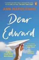 Napolitano, Ann - Dear Edward: The heart-warming New York Times bestseller - 9780241985892 - 9780241985892