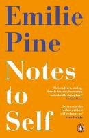 Pine, Emilie - Notes to Self - 9780241986226 - 9780241986226