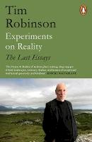 Robinson, Tim - Experiments on Reality: The Last Essays - 9780241987292 - 9780241987292