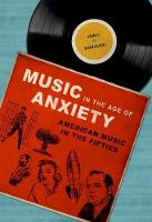 Wierzbicki, James - Music in the Age of Anxiety: American Music in the Fifties (Music in American Life) - 9780252040078 - V9780252040078
