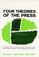 Siebert, Frederick Seaton - Four Theories of the Press - 9780252724213 - V9780252724213
