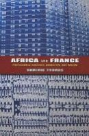 Thomas, Dominic - Africa and France - 9780253006707 - V9780253006707