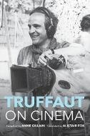 Gillain, Anne - Truffaut on Cinema - 9780253025753 - V9780253025753