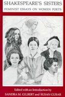 . Ed(s): Gilbert, Sandra M.; Gubar, Professor Susan - Shakespeare's Sisters - 9780253202635 - V9780253202635