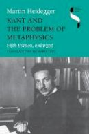 Heidegger, Martin, Taft, Richard - Kant and the Problem of Metaphysics, Fifth Edition, Enlarged (Studies in Continental Thought) - 9780253210678 - V9780253210678