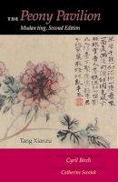 Tang, Xianzu - The Peony Pavilion. Mudan Ting.  - 9780253215277 - V9780253215277
