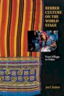 Goodman, Jane E. - Berber Culture on the World Stage: From Village to Video - 9780253217844 - V9780253217844