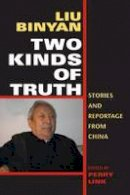 . Ed(s): Liu, Binyan; Link, Perry - Two Kinds of Truth - 9780253218612 - V9780253218612