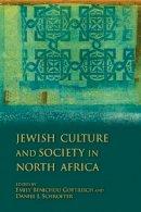 . Ed(s): Gottreich, Emily Benichou; Schroeter, Daniel J. - Jewish Culture and Society in North Africa - 9780253222251 - V9780253222251