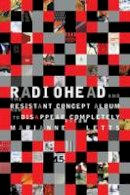Letts, Marianne - Radiohead and the Resistant Concept Album - 9780253222725 - V9780253222725