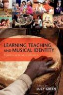 Green, Lucy - Learning, Teaching, and Musical Identity - 9780253222930 - V9780253222930