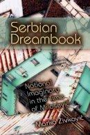 Zivkovi, Marko - Serbian Dreambook - 9780253356239 - V9780253356239