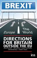 Buckle, Ralph, Hewish, Tim, Oulds, Robert, Mansfield, Iain, Hulsman, John C. - Brexit 2015: Directions for Britain Outside the EU (Hobart Paperbacks) - 9780255366816 - V9780255366816