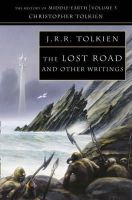 Tolkien, Christopher - The Lost Road and Other Writings - 9780261102255 - 9780261102255