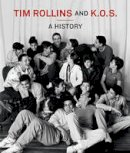 Berry, Ian - Tim Rollins and K.O.S.: A History - 9780262013550 - V9780262013550