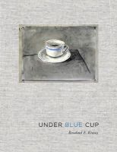 Krauss, Rosalind E. - Under Blue Cup - 9780262016131 - V9780262016131