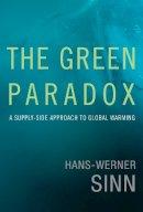 Sinn, Hans-Werner - The Green Paradox - 9780262016681 - V9780262016681