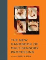 Stein, Barry E. - The New Handbook of Multisensory Processing - 9780262017121 - V9780262017121