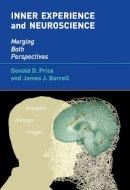 Price, Donald D.; Barrell, James J. - Inner Experience and Neuroscience - 9780262017657 - V9780262017657